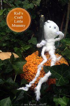We Know Stuff : Halloween Craft - Little Mummy