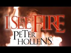 ▶ Ed Sheeran - I See Fire - The Hobbit - Peter Hollens - YouTube