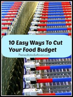 10 Easy Ways to Cut Your Food Budget without Clipping Coupons @Alea Moore Milham #frugalliving