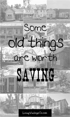 Some Things Are Worth Saving - Living Vintage