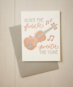 Older the Fiddle, Sweeter the Tune