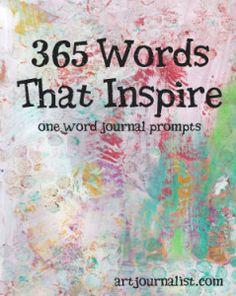 articl art, art journaling prompts, 365 word, art journals, one word, word art, art journal prompts, journal articl, art journal word