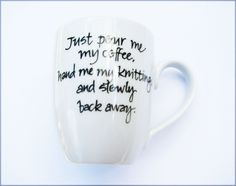 Mug for Knitters Coffee Warning by winemakerssister on Etsy, via Etsy.