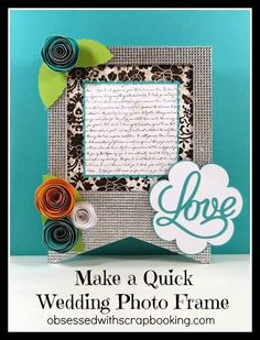 Wedding Photo Frame - Scrapbook.com - Use Buckle Boutique to make a jeweled wedding frame.