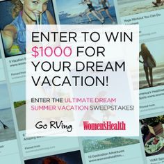 Want to win $1000 for your dream summer vacation? Find out how to enter here: http://www.womenshealthmag.com/life/win-a-summer-vacation?cm_mmc=Pinterest-_-womenshealth-_-content-life-_-gorvingsweeps