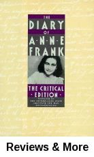 The Diary of Anne Frank by Anne Frank. New York : Doubleday, 1989. Location:  Stacks Upper Level -  DS135.N6F73313 1989.