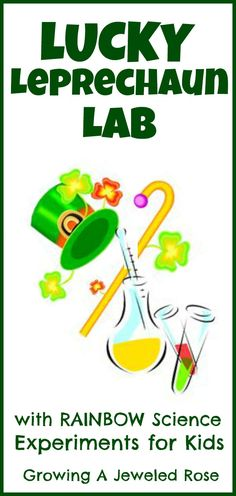 Lucky Leprechaun Lab with 3 Fun Experiments for Kids