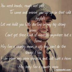 Country Man ~ Luke Bryan