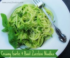Creamy Garlic & Basil Zucchini Noodles. the best way to make zucchini noodles!!!