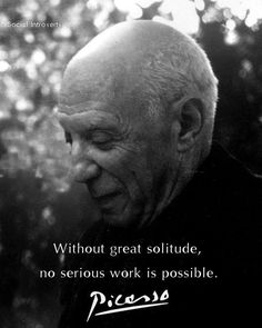 """""""Without great solitude. . . ."""""""
