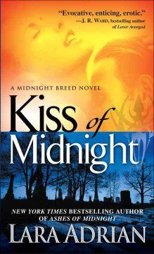 Kiss of midnight by Lara Adrian.  Click the cover image to check out or request the romance kindle.