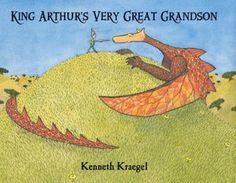 Children's Book Committee Monthly Pick for December 2012: KING ARTHUR'S VERY GREAT GRANDSON by Kenneth Kraegel (Candlewick Press, 2012)
