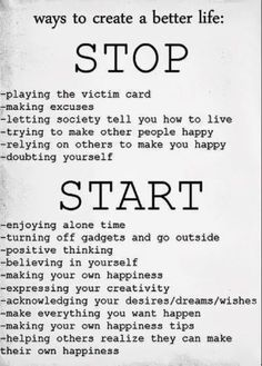 how to create a new life, life be beautiful, starting a new life quotes, inspir, ways to create a better life