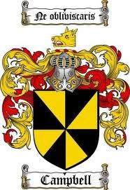 CAMPBELL-FAMILY-CREST CHIEF COAT-OF-ARMS    Campbell, one of the most eminent and influential highland clans in the history of Scotland, draws its origins in the mists of antiquity, being prominent even in the earliest Scottish kingdom, Dalriada. The Clan is also known as Clan Diarmid, after the Ossianic hero from whom the Clan is descended.