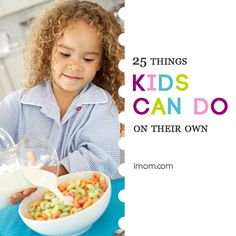25 Things Kids Can Do on Their Own