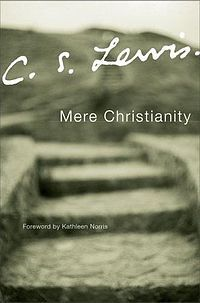 Mere Christianity by C.S.Lewis