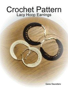 crochet earrings patterns free | Free Crochet Pattern - Lacy Hoop Earrings from the Earrings Free ...