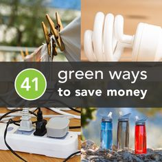41 Green Ways To Save Money