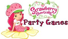 Strawberry Shortcake birthday party games from Party Games Plus @Angela Fox