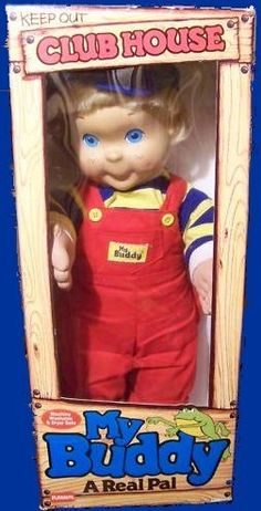 My Buddy - The My Buddy doll line was made by Hasbro in 1985 with the intention of making a doll to appeal to little boys. Hasbro also introduced a companion Kid Sister for girls. Hasbro discontinued the line before the start of the 1990's and Playskool took over production, making changes to the likeness and clothing.