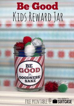 """""""Be Good for Goodness Sake"""" Christmas Reward Jar Printable"""