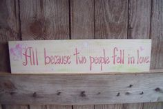 Wooden Sign Saying Custom All Because Two by ChloeBelleDesigns, $20.00