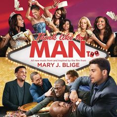 Think Like A Man Too/Mary J. Blige http://encore.greenvillelibrary.org/iii/encore/record/C__Rb1376573