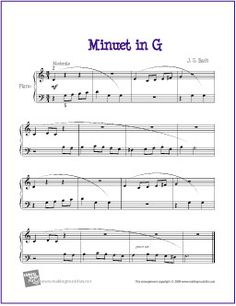Minuet in G (Bach) for Easy Piano - http://makingmusicfun.net/htm/f_printit_free_printable_sheet_music/minuet-in-g.htm