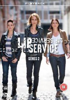 BBC: LIP SERVICE by Harriet Braun (TV series, 2010-2012)