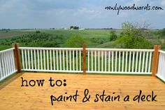 How to paint porch railings and stain a deck. Step-by-step details.