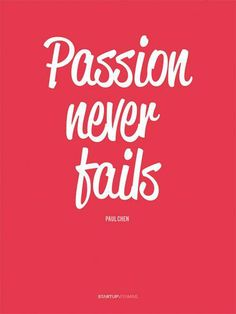 Follow your passion. #inspiration #quotes #inspirationalquotes