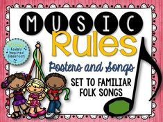 Music Rules- Posters and Songs {Music is a Universal Language of Mankind}   #musicedchat #orff #kodaly #musicroom
