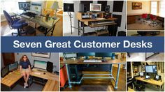 Seven Great Customer Desks #deskweek #KeeKlamp