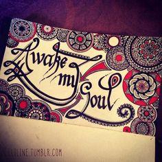 AWAKE MY SOUL #zenta...