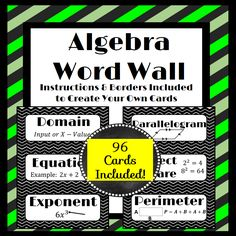 Algebra Word Wall Cards: 96 cards included, plus their are blank cards that you can edit in PowerPoint so that you can add your own words!