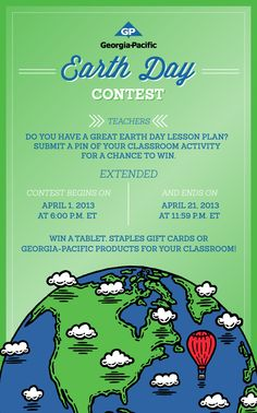 Updated @Georgia-Pacific Earth Day Contest! Enter now! Deadline to enter extended to 4/22/13!