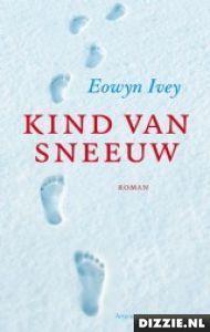 Kind van sneeuw - boek - Eowyn Ivey -  (2012)