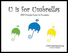 Teaching Mama: U is for Umbrellas -- Letter U Printables. Pinned by SOS Inc. Resources. Follow all our boards at pinterest.com/sostherapy/ for therapy resources.