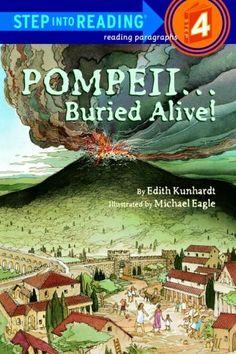 Pompeii...Buried Alive! (Step into Reading) by Edith Kunhardt Davis,http://www.amazon.com/dp/0394888669/ref=cm_sw_r_pi_dp_C--ttb1YVPZ1679V
