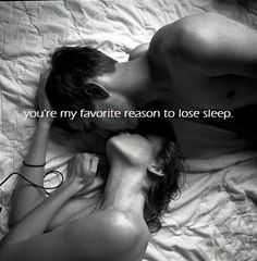 romanc, sexi, life, lose sleep, inspir, favorit reason, quot, sweet kisses, eye