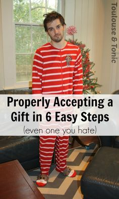 The art of accepting a gift is falling by the wayside these days especially with kids!  Here are 6 steps to properly accept a gift, even one you hate!  by @toulousentonic #presents #gifts #thankyous