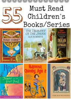 The Perfect for Summer Reading List: 55 Must Read Children's Books/Series