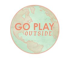 Go Play Outside { the world is your playground! }  For the traveler, the wanderlust -er, the globe-trotters, and those of us who just need a Reminder to step away from the flickering screen so we can go play in the Great Outdoors for a while !! Pastel Spring Wanderlust Exercise Motivation Art by JumpOffThePage