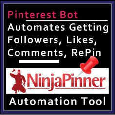 To automate the tedious process of getting more followers, likes, making comments and inviting pinners to join my group board, I use Ninja Pinner as the top automation tool............. I use group boards to grow my followers .......... My Natural Remedies group board grow within 2 weeks with these stats.............: 5,065 contibutors, 9,554 followers and 3,414 pins.......... All automated with Ninja Pinner Automation Tool. Check out the free demo >  >> > http://giap.me/ninjapinner