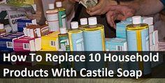soaps, households, castil soap, castile soap uses, replac, household cleaners, 10 household, household products, diy