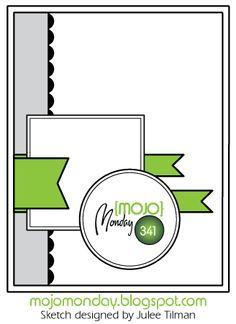 Mojo Monday - The Blog: Mojo Monday 341 Card Sketch by Julee Tilman #mojomonday #vervestamps #cardsketches