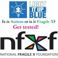 Is it Autism or is it Fragile X? Fragile X is the most common known genetic cause of autism! #LIUB #fragileX #autism #awareness