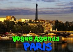 What to do in Paris during Fashion Week by Vogue.it