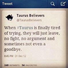 A Taurus goodbye