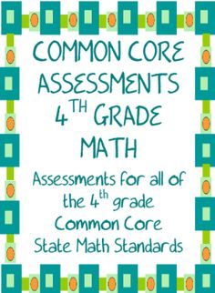 Common Core Math Assessments for the 4th Grade from Mrs Ps ideas on TeachersNotebook.com -  (76 pages)  - 2 Formative or Summative Assessments for each standard of each strand of the 4th Grade Common Core State Math Standards: Geometry, Fractions, Numbers and Base Ten, Operations and Algebraic Thinking, and Measurement and Data.  2 Formative or Summative Asse